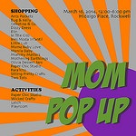 March Ain't Boring: Mom Pop Up, The Mompreneur Market, Keys to Discovery and Mind Museum Discounts
