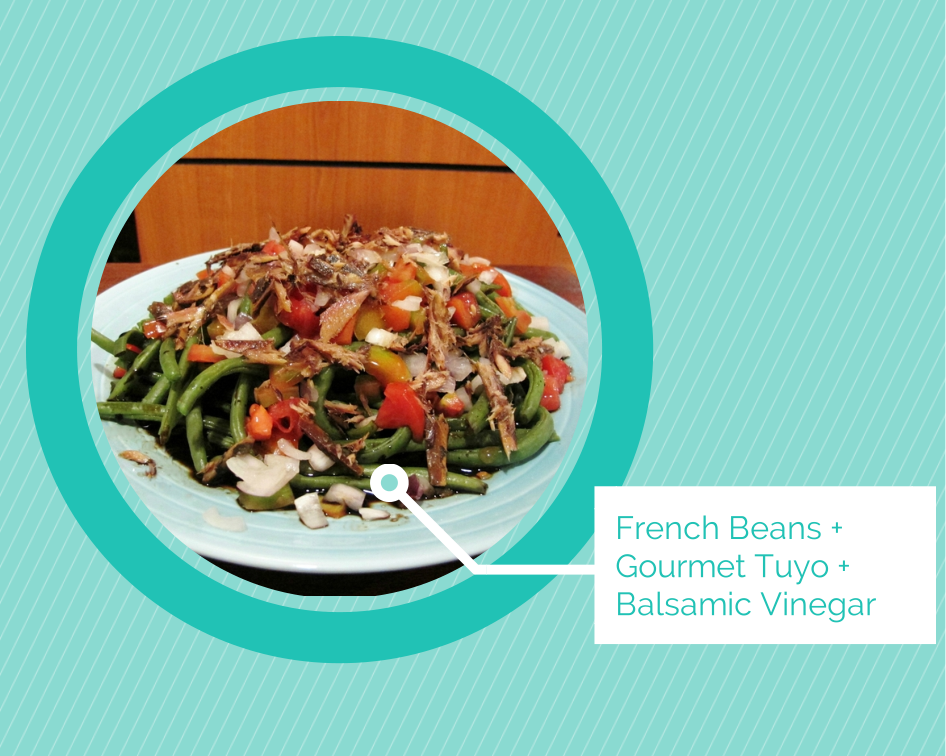 French Beans + Gourmet Tuyo + Balsamic Graphic